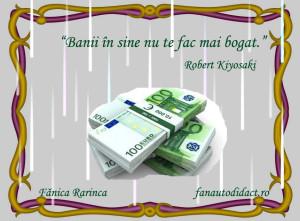 R. Kiyosaki Banii nu te fac mai bogat