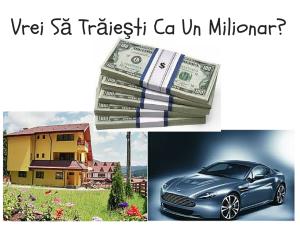 Vrei Să Trăieşti Ca Un Milionar_